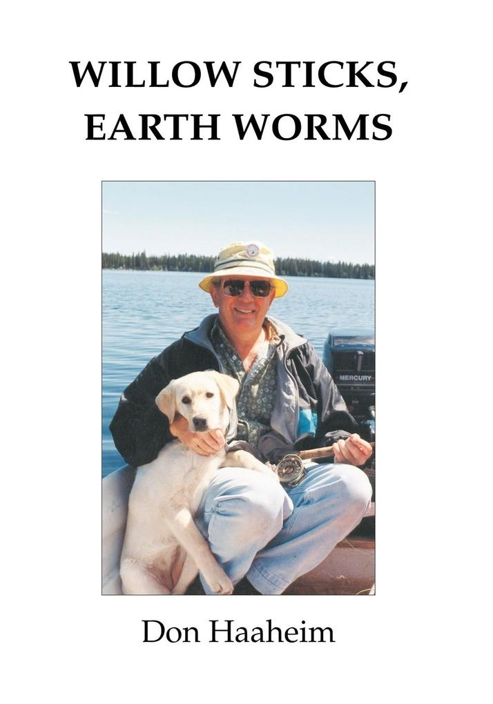Willow Sticks, Earth Worms als Taschenbuch
