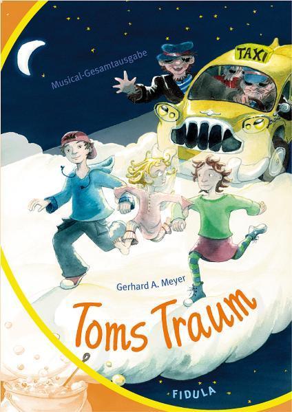 Toms Traum. Gesamtausgabe als Buch (kartoniert)