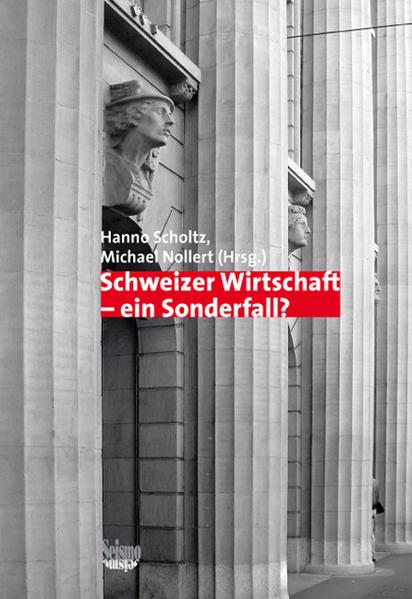 Schweizer Wirtschaft - ein Sonderfall? als Buch (kartoniert)