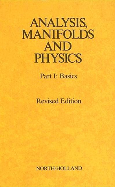 Analysis, Manifolds and Physics Revised Edition als Buch (gebunden)