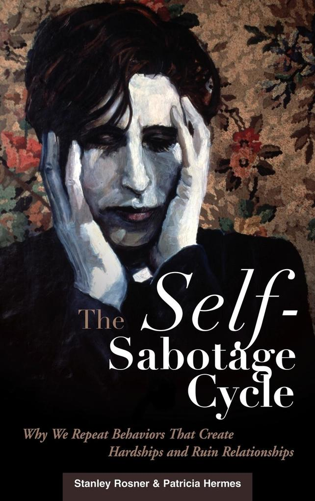 The Self-Sabotage Cycle als Buch (gebunden)