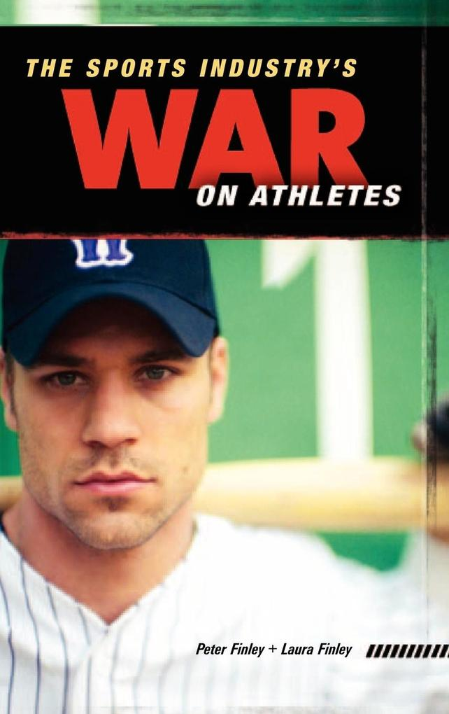 The Sports Industry's War on Athletes als Buch (gebunden)