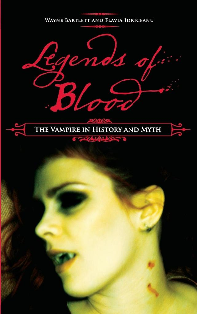 Legends of Blood als Buch (gebunden)