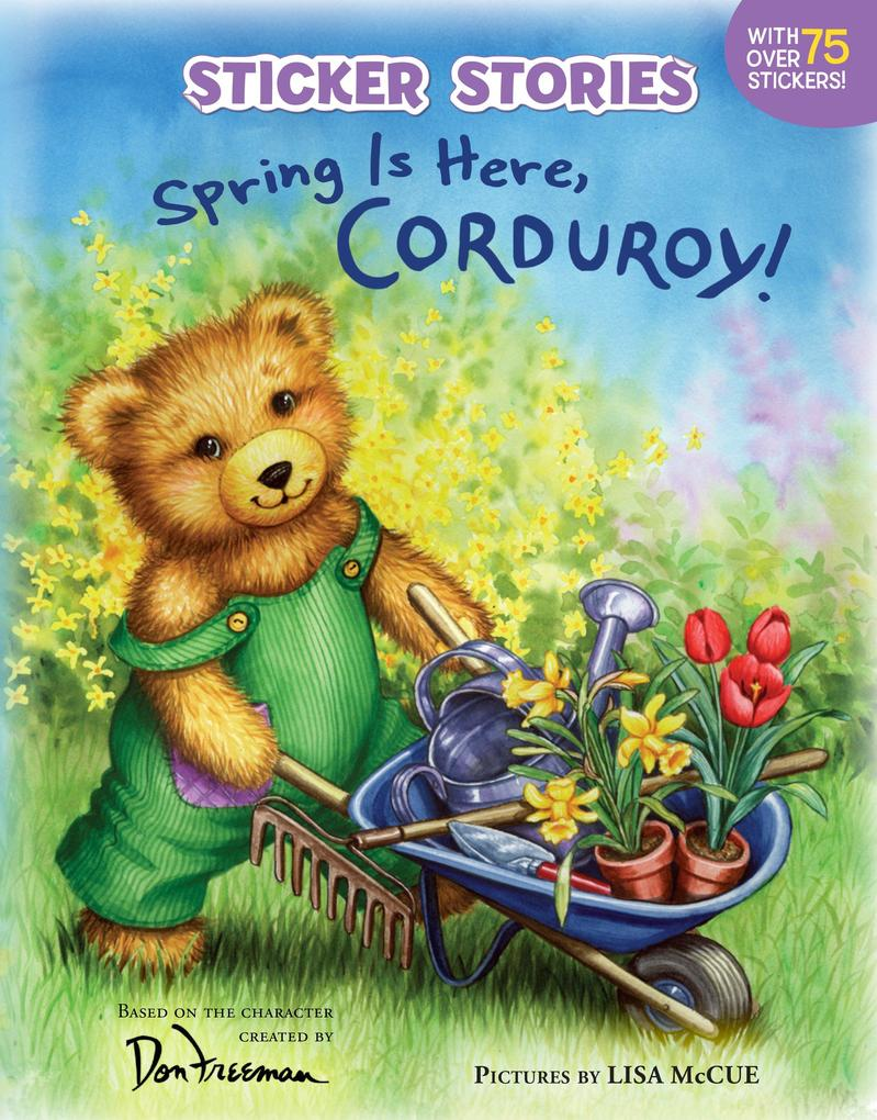 Spring Is Here, Corduroy! [With 75 Reusable Stickers] als Taschenbuch