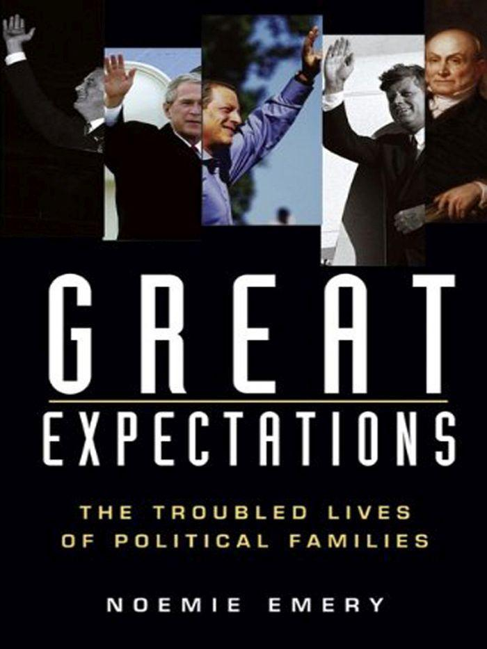 Great Expectations: The Troubled Lives of Political Families als Buch (gebunden)