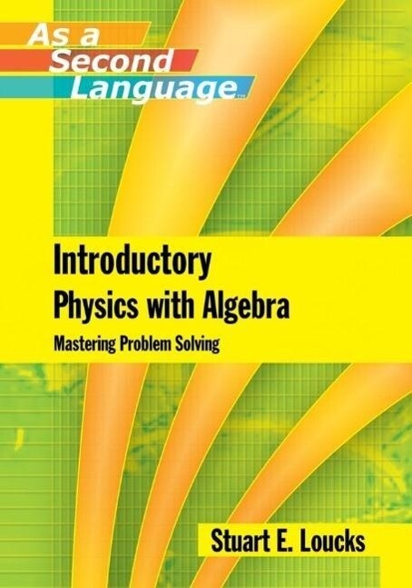 Introductory Physics with Algebra as a Second Language als Taschenbuch