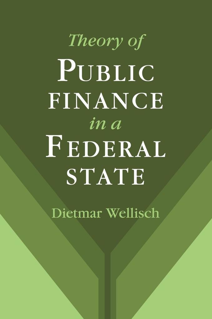Theory of Public Finance in a Federal State als Taschenbuch