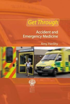 Get Through Accident and Emergency Medicine: MCQs als Taschenbuch