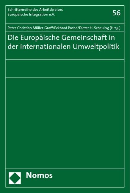 Die europäische Gemeinschaft in der internationalen Umweltpolitik als Buch (kartoniert)
