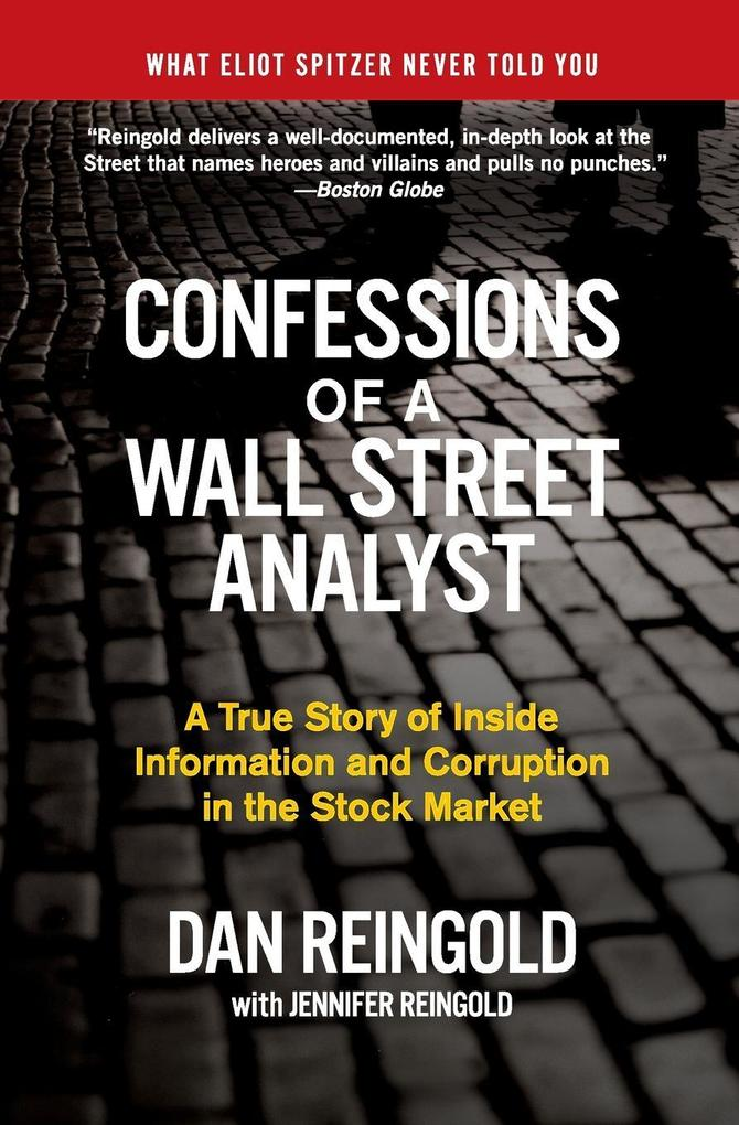 Confessions of a Wall Street Analyst als Taschenbuch