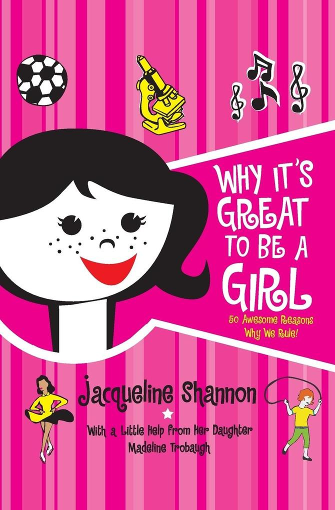 Why It's Great to Be a Girl als Taschenbuch