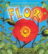 El Ciclo de Vida de la Flor