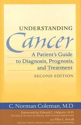 Understanding Cancer: A Patient's Guide to Diagnosis, Prognosis and Treatment als Buch (gebunden)