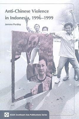 Anti-Chinese Violence in Indonesia, 1996-1999 als Taschenbuch