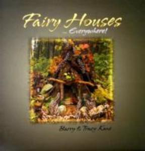 Fairy Houses...everywhere! als Buch (gebunden)
