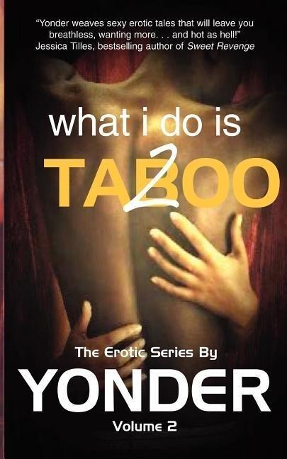 What I do is Taboo 2 als Taschenbuch