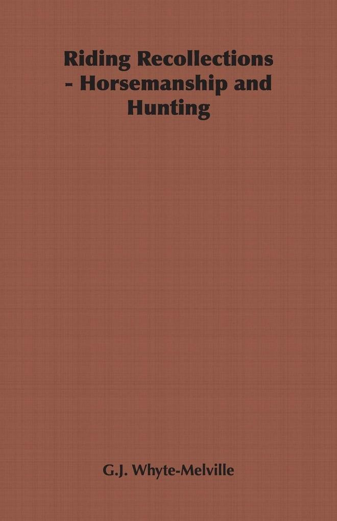 Riding Recollections - Horsemanship and Hunting als Taschenbuch