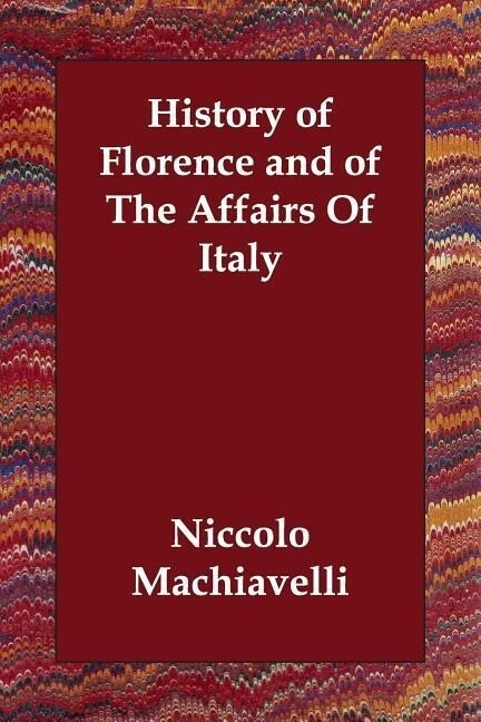 History of Florence and of the Affairs of Italy als Taschenbuch