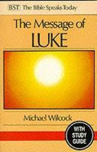 The Message of Luke als Taschenbuch