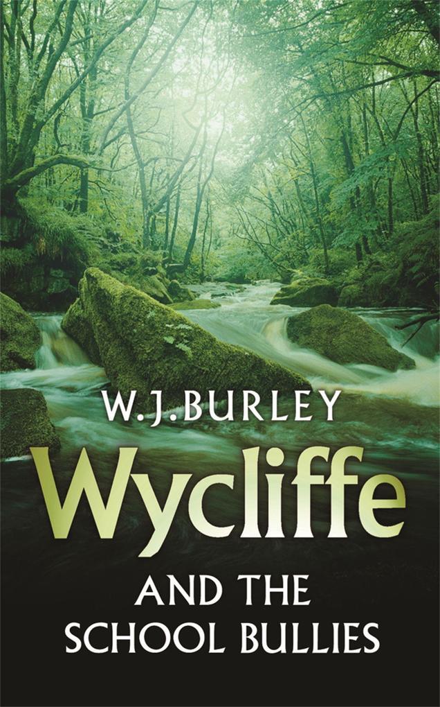 Wycliffe and the School Bullies als Taschenbuch