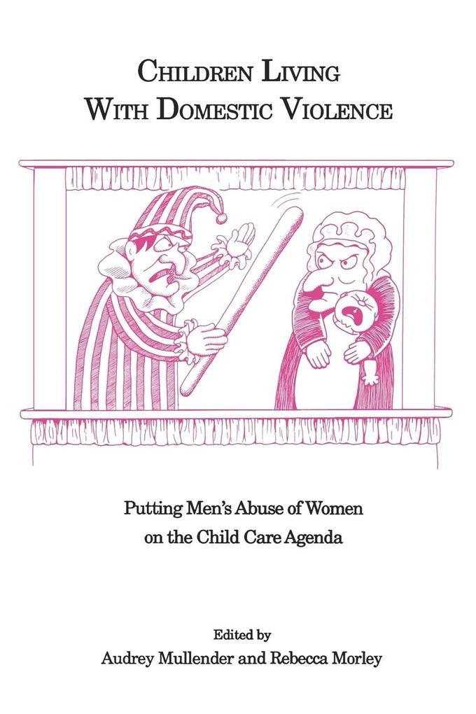 Children Living with Domestic Violence als Taschenbuch