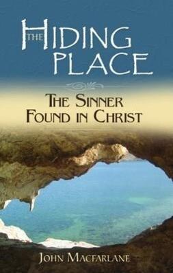 The Hiding Place: The Sinner Found in Christ als Taschenbuch