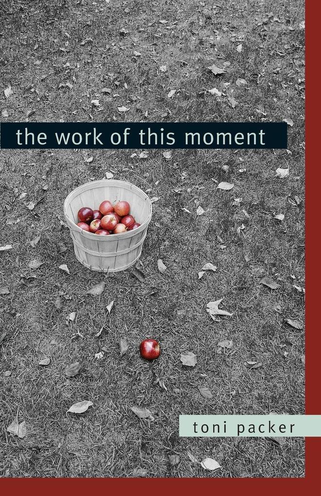 The Work of This Moment als Taschenbuch