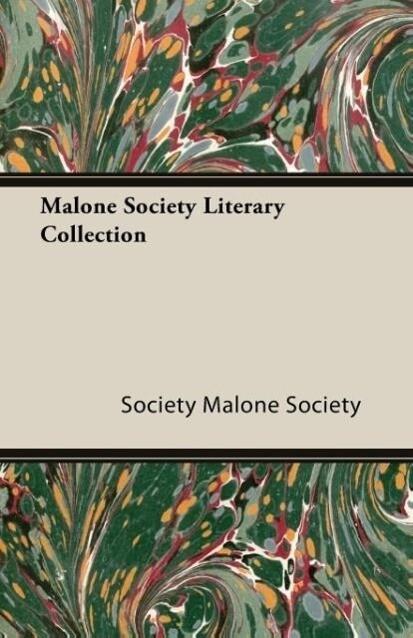 Malone Society Literary Collection als Taschenbuch