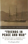 """""""Friends in Peace and War"""""""