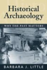 Historical Archaeology als Buch (kartoniert)