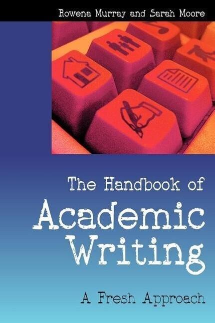 The Handbook of Academic Writing: A Fresh Approach als Taschenbuch