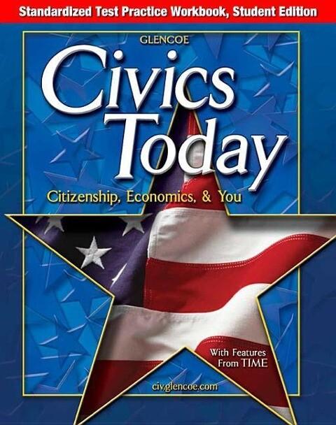 Civics Today: Citizenship, Economics, & You, Standardized Test Practice Workbook, Student Edition als Taschenbuch