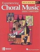 Experiencing Choral Music: Beginning Unison 2-Part/3-Part