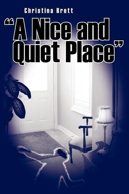 A Nice and Quiet Place als Taschenbuch