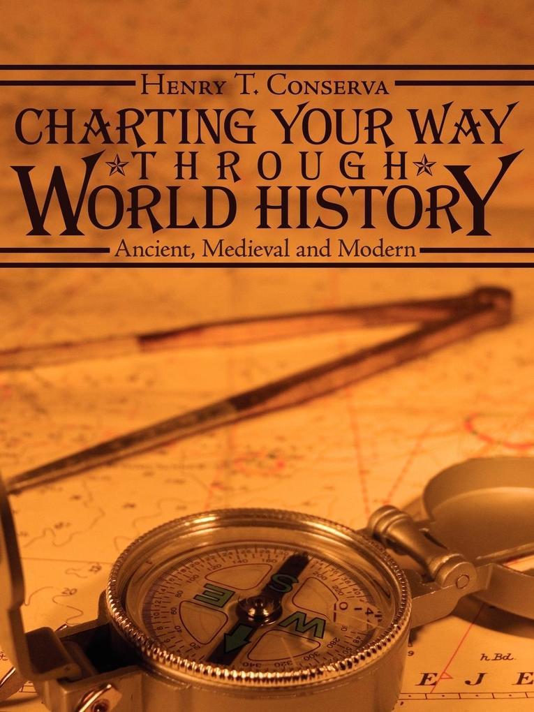 CHARTING YOUR WAY THROUGH WORLD HISTORY als Taschenbuch