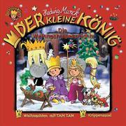 Der kleine König 16. Die Weihnachtsgeschichte. CD