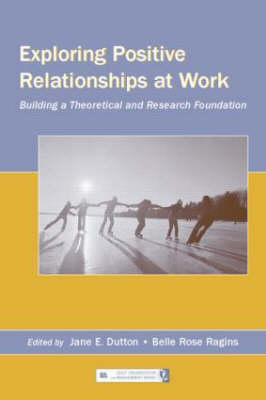 Exploring Positive Relationships at Work als Taschenbuch