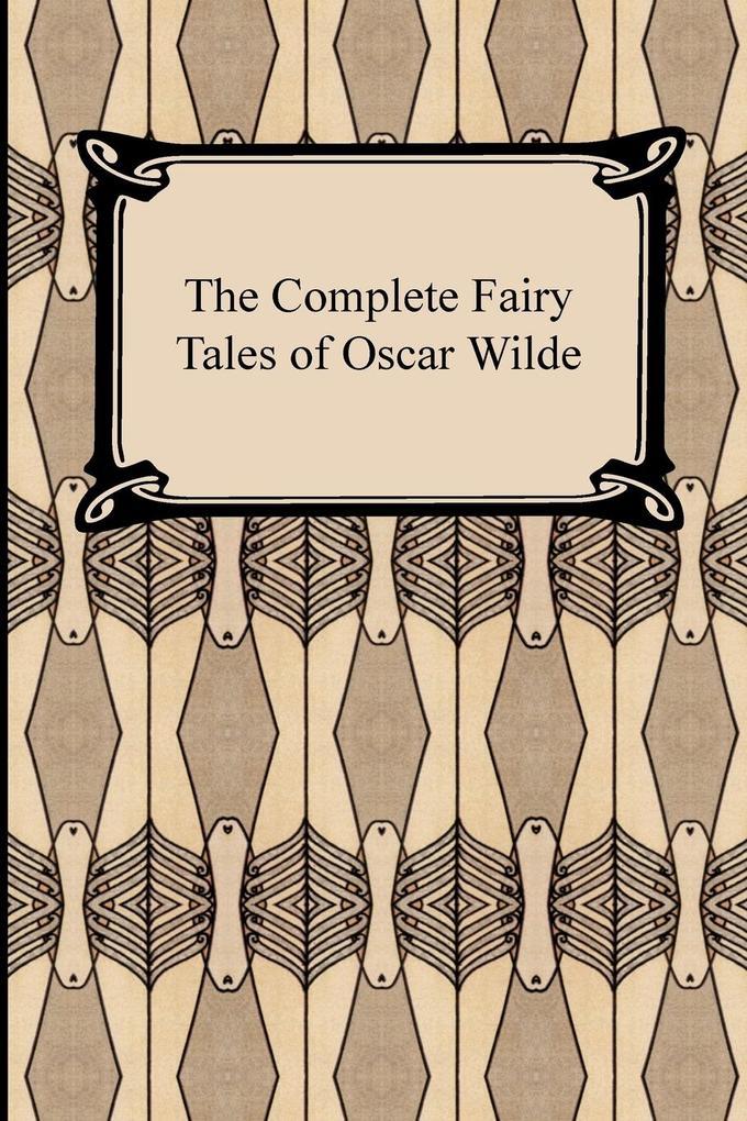 The Complete Fairy Tales of Oscar Wilde als Buch (gebunden)