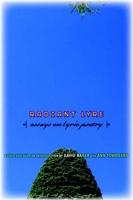 Radiant Lyre: Essays on Lyric Poetry als Taschenbuch