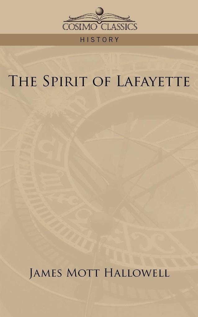 The Spirit of Lafayette als Taschenbuch