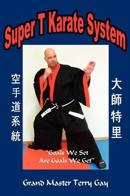 Super T Karate System als Taschenbuch
