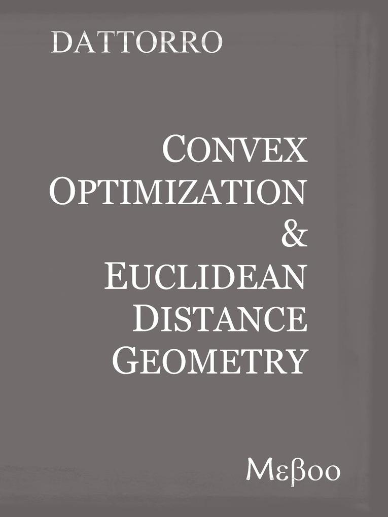 Convex Optimization & Euclidean Distance Geometry als Taschenbuch