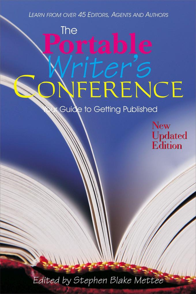 The Portable Writers Conference: Your Guide to Getting Published als Taschenbuch