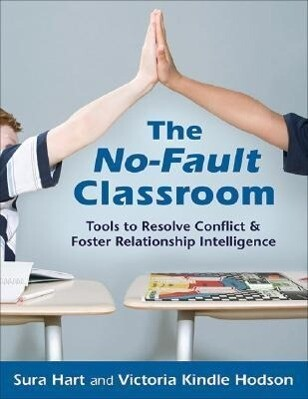 The No-Fault Classroom: Tools to Resolve Conflict & Foster Relationship Intelligence als Taschenbuch