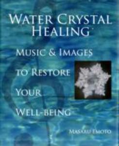 Water Crystal Healing als Buch (gebunden)