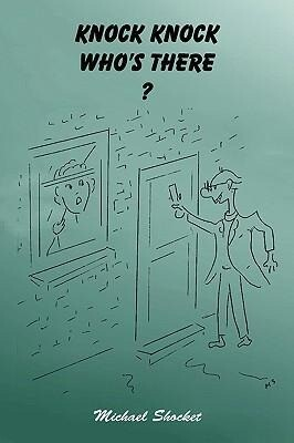 Knock Knock Who's There? als Buch (gebunden)