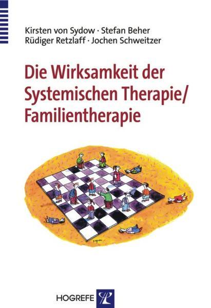 Die Wirksamkeit der Systemischen Therapie/Familientherapie als Buch (kartoniert)
