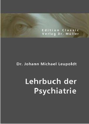 Lehrbuch der Psychiatrie als Buch (gebunden)