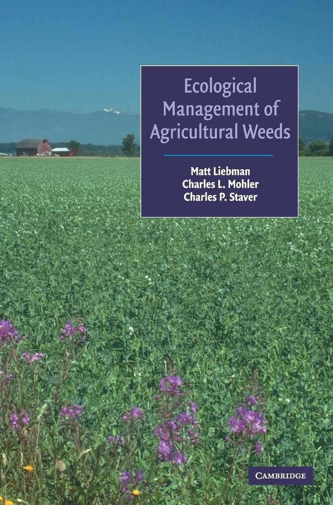 Ecological Management of Agricultural Weeds als Buch (gebunden)