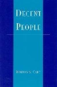 Decent People als Buch (gebunden)